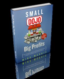 New small dojo big profits