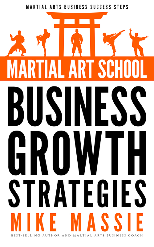 Martial Art School Business Growth Strategies